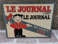 Antiquité Tôle le Journal TIN sign advertising Signé d'apres Caran D'ache