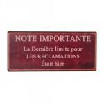Tole décorative Note Importante RECLAMATIONS